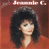 Here's Jeannie C. by Jeannie C. Riley