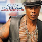 Play & Download America's Most Wanted by Calvin Richardson | Napster