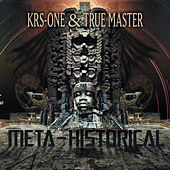 Play & Download Meta-Historical by KRS-One | Napster
