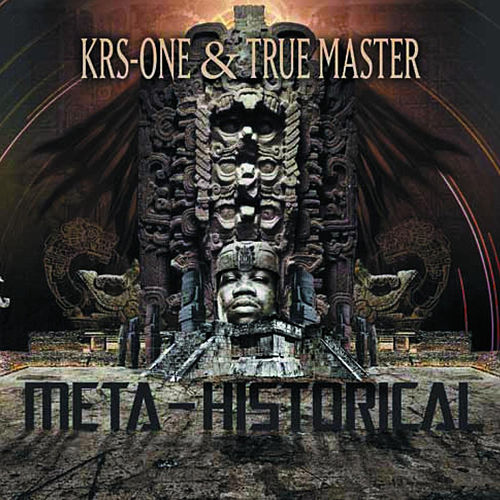 Meta-Historical by KRS-One