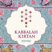 Play & Download Kabbalah Kirtan by YofiYah | Napster