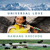 Universal Love by Nawang Khechog