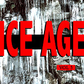 Play & Download Ice Age Vol. 5 by Various Artists | Napster