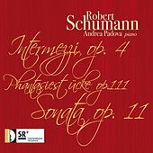 Play & Download Robert Schumann: Works for Piano by Andrea Padova | Napster