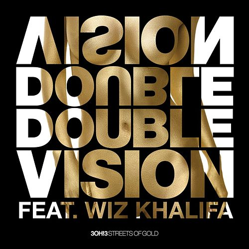Play & Download Double Vision by 3OH!3 | Napster