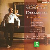 Desmarets : Grands Motets Lorrains by William Christie
