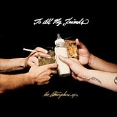 To All My Friends, Blood Makes The Blade Holy:  the Atmosphere ep's by Atmosphere