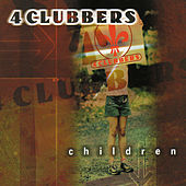 Play & Download Children by 4 Clubbers | Napster
