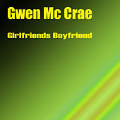 Play & Download Girlfriends Boyfriend by Gwen McCrae | Napster