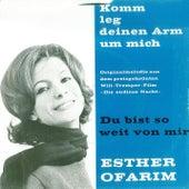 Komm leg deinen Arm um mich by Esther Ofarim