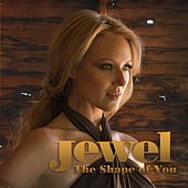 The Shape Of You by Jewel
