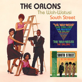 Play & Download The Wah-Watusi/South Street by The Orlons | Napster