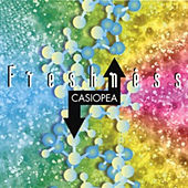 Freshness by Casiopea