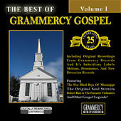 Play & Download The Best Of Grammercy Gospel Volume 1 by Various Artists | Napster
