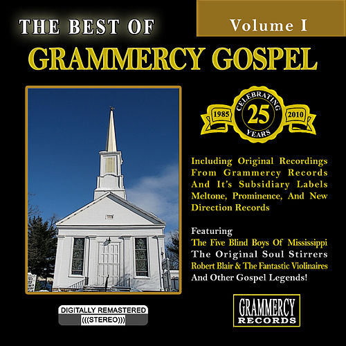 The Best Of Grammercy Gospel Volume 1 by Various Artists