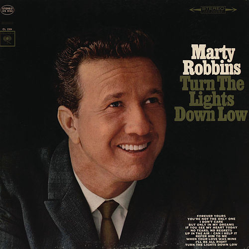 Play & Download Turn The Lights Down Low by Marty Robbins | Napster
