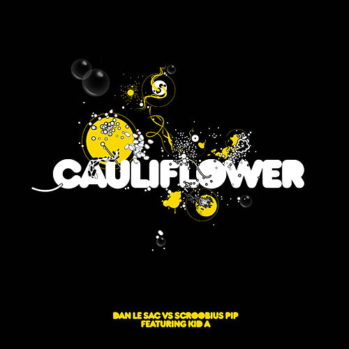Play & Download Cauliflower by dan le sac | Napster