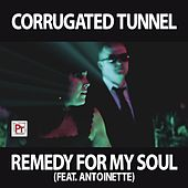 Play & Download Remedy For My Soul by Corrugated Tunnel | Napster