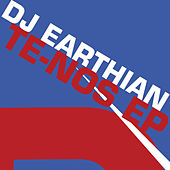 Play & Download Te-Nos EP by Dj Earthian | Napster