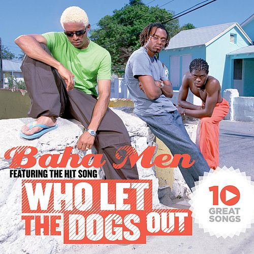 Play & Download 10 Great Songs by Baha Men | Napster