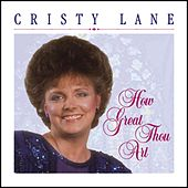How Great Thou Art by Cristy Lane