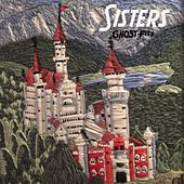 Play & Download Ghost Fits by Sisters | Napster