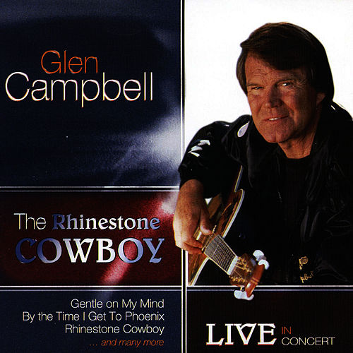 The Rhinestone Cowboy by Glen Campbell