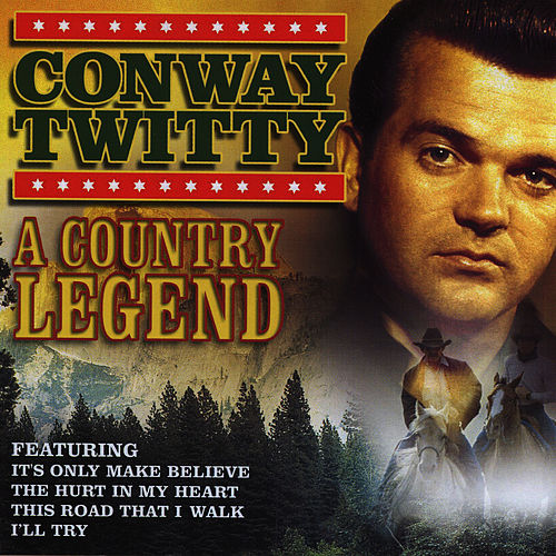 Play & Download A Country Legend by Conway Twitty | Napster