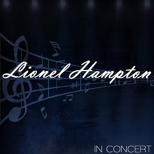 Play & Download In Concert by Lionel Hampton | Napster