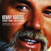 Play & Download Good Time Liberator by Kenny Rogers | Napster