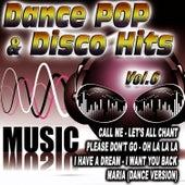 Dance Pop & Disco Hits Vol.6 by D.J. Pop Mix
