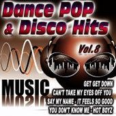 Dance Pop & Disco Hits Vol.8 by D.J. Pop Mix