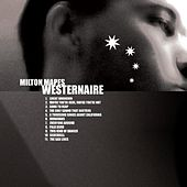 Play & Download Westernaire by Milton Mapes | Napster