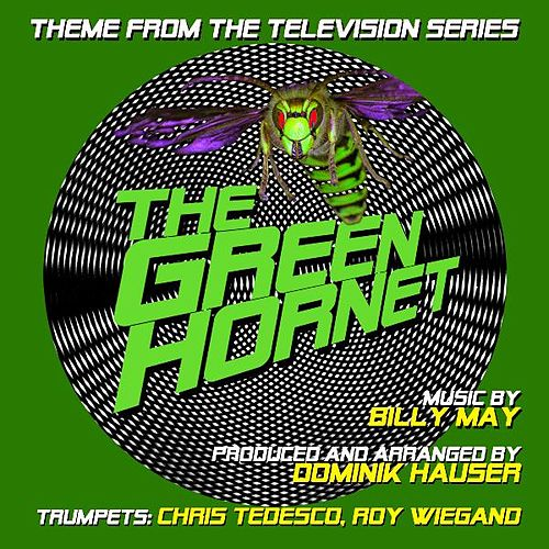 Play & Download Theme from 'The Green Hornet' By Billy May (feat. Chris Tedesco & Roy Wiegand) by Dominik Hauser | Napster