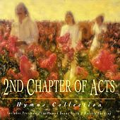 Play & Download Hymns Collection by 2nd Chapter of Acts | Napster