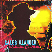 Western Country by Caleb Klauder