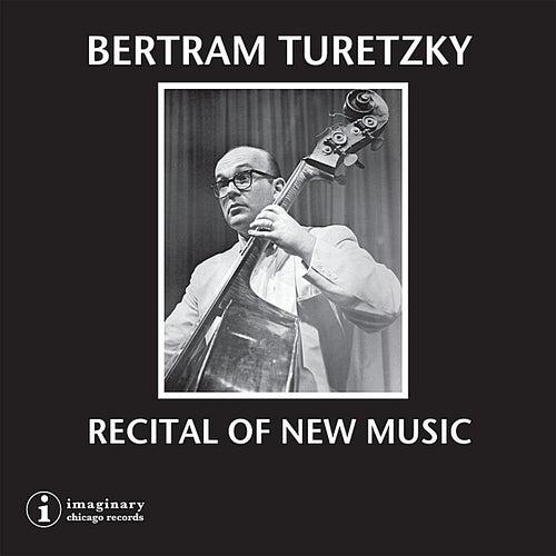 Recital of New Music by Bertram Turetzky