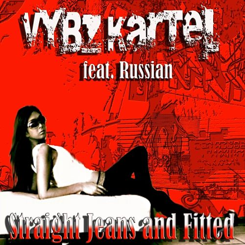 Play & Download Straight Jeans and Fitted (feat. Russian) EP by VYBZ Kartel | Napster