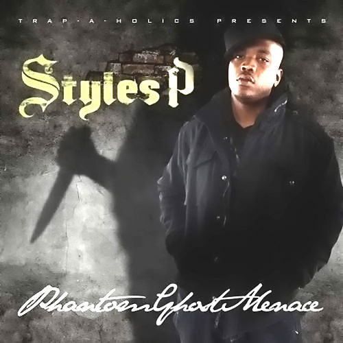 Play & Download Phantom Ghost Menace by Styles P | Napster
