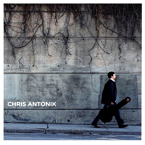 Play & Download Chris Antonik by Chris Antonik | Napster