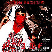 F*ck Lawz And My Enemiez The Mixtape by Flame
