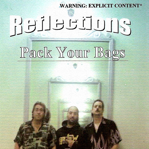 Play & Download Pack Your Bags by Reflections | Napster