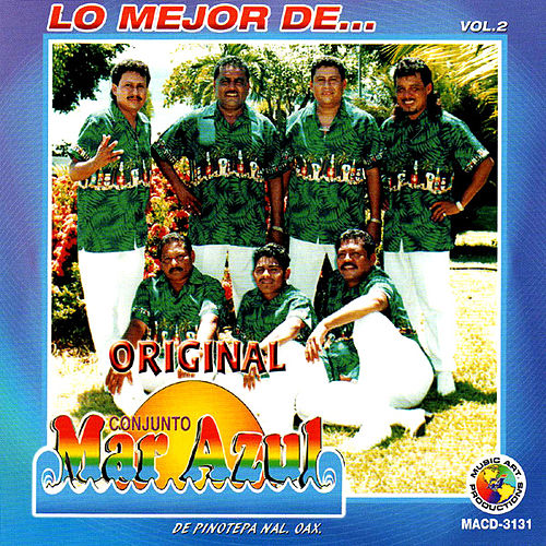 Play & Download Lo Mejor De... Vol. 2 by Conjunto Mar Azul | Napster