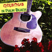 Christmas In Palm Beach by Christmas