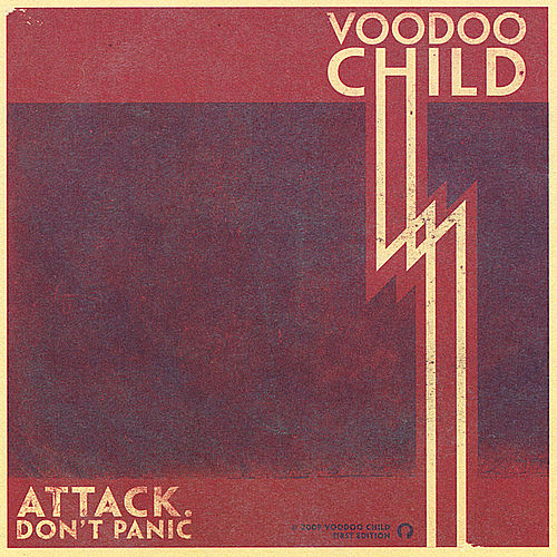 Attack. Don't Panic! by Voodoo Child