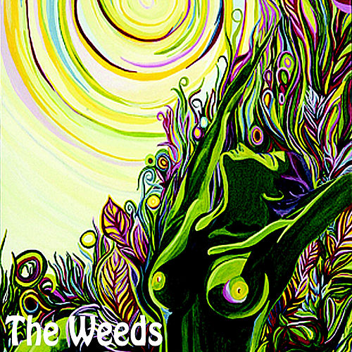 Play & Download The Weeds by The Weeds | Napster
