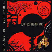 You Just Might Win by Julie Black