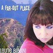 Play & Download A Far-Out Place by Laurie Biagini | Napster