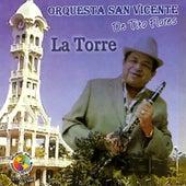 Play & Download La Torre by Orquesta San Vicente de Tito Flores | Napster