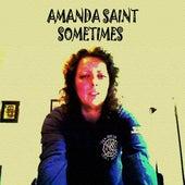 Sometimes by Amanda Saint